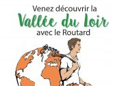 La vallée du Loir a son Guide du Routard