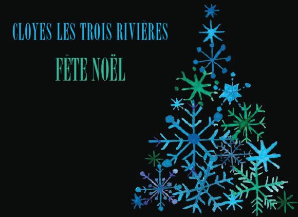 Cloyes les Trois Rivières fête Noël