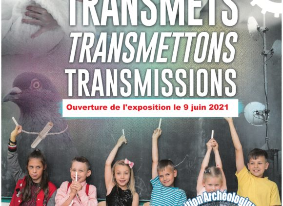 Exposition «Transmets, transmettons, transmissions»